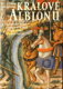 Králové Albionu - Julian Rathbone - 2005