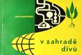 V zahradě divů - Jan Kloboučník - 1964