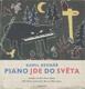 Piano jde do světa