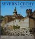 Severní Čechy Krajina, historie, umělecké památky