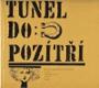 Tunel do pozítří