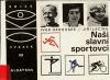 Naši slavní sportovci