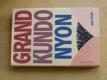 Grand kundonyon (2005)