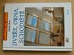 Dveře, okna, schodiště (1999)