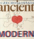 Czechoslovakia Ancient and Modern