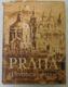 Praha - průvodce městem