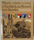 Hrady, zámky a tvrze v Čechách, na Moravě a ve Slezsku VI. - Východní Čechy