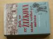 Jak se ze Žižkova stalo velké město 1865-1914 (2008)