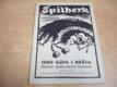 Špilberk. Historie špilberských kasemat