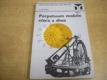 Perpetuum mobile včera a dnes