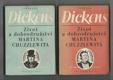 Život a dobrodružství Martina Chuzzlewita I., II.