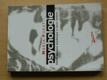Psychologie - Včetně vývojové psychologie a teorie výchovy (1997)