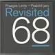 Praagse Lente - Pražské jaro - Revisited 68