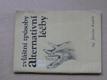 Zvláštní způsoby Alternativní léčby (1991)