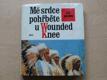 Mé srdce pohřběte u Wounded Knee ((1976)