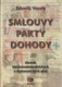 Smlouvy, pakty, dohody - Slovník mezinárodněpolitických a diplomatických aktů