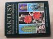Kaktusy  - Ilustrovaná encyklopedie (1992) Více než 1200 druhů