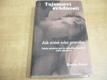 Tajemství svůdnosti. Jak svést toho pravého (1998
