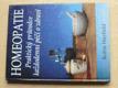 Homeopatie - Praktický průvodce každodenní péčí o zdraví (1995)