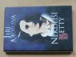 Někdejší Betty (1996) Božena Němcová