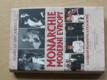 Monarchie moderní Evropy (2002) Lexikon panovnických rodů