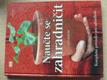 Naučte se zahradničit - Komplexní průvodce pro zahrádkáře (2009)