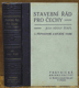 Stavební řád pro Čechy s příslušnými zákony, nařízeními, výnosy, výkladerm, poznámkami a judikaturou