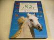 Kůň a pony. Úplný průvodce ježděním a péčí o ko