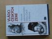 Vládci českých zemí - Historie panovnického trůnu Čech a Moravy (2004)