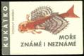 Kukátko - Moře známé i neznámé