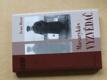 Masarykův vyzvědač (2004) Emanuel Voska