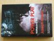 Power play - Nátlaková hra (2008)