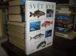 Svět ryb - průvodce mořským i sladkovodním...