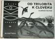 Od trilobita k člověku (edice OKO sv.54)