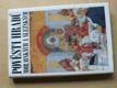 Pověsti hradů moravských a slezských (1996)