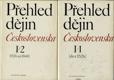 Přehled dějin Československa I/1 do r. 1526, I/2 1526 až 1848