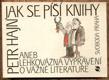 JAK SE PÍŠÍ KNIHY ANEB LEHKOVÁŽNÁ VYPRÁVĚNÍ...