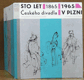 Sto let českého divadla v Plzni 1865 - 1965