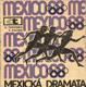 MEXICKÁ DRAMATA - MEXICO 68