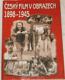 Český film v obrazech 1898 - 1945