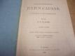 Julius Caesar. Tragedie o pěti jednáních (