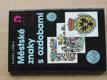 Městské znaky s ozdobami (1989)