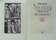 Praha šest set let církevní metropolí