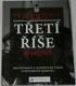 Třetí říše 1933 - 1945: Druhá světová válka v datech