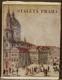Staletá Praha  III.