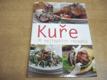 KUŘE. 70 nejlepších receptů nová
