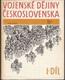 Vojenské dějiny Československa I. Díl, do roku 1526