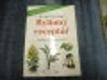 Bylinný receptář (Důvěřujme léčivým silám přírody)