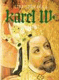 Karel IV. (Život a dílo)