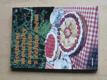 Sváteční moučníky a pečivo z celého světa (1989)